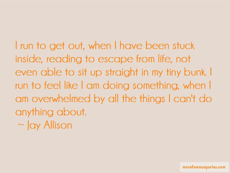Jay Allison Quotes Pictures 3