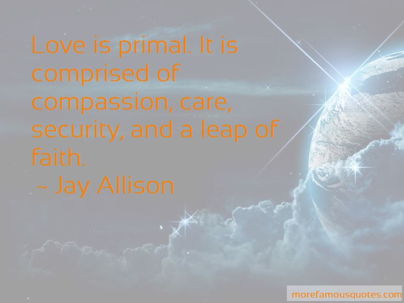 Jay Allison Quotes