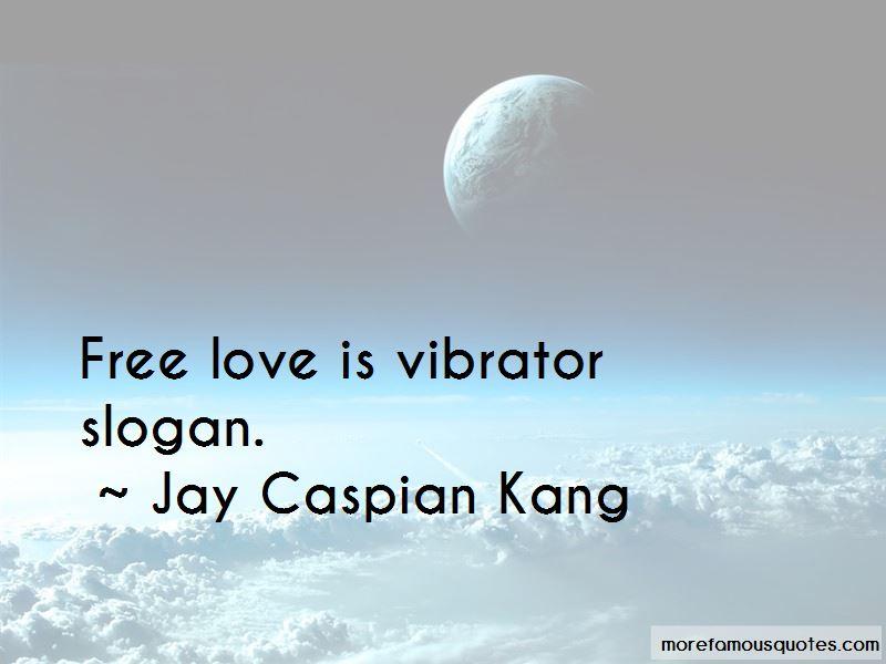 Jay Caspian Kang Quotes