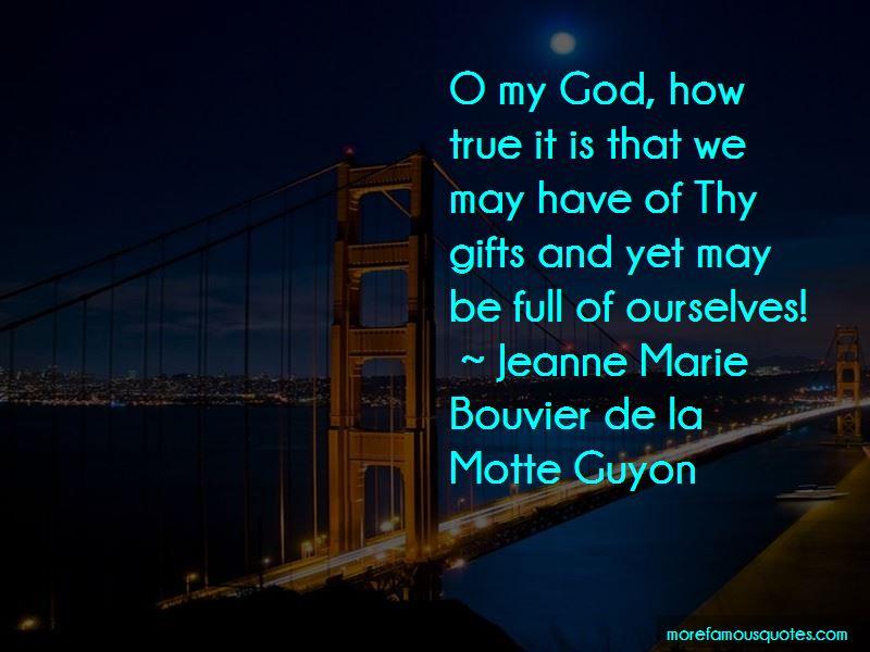Jeanne Marie Bouvier De La Motte Guyon Quotes