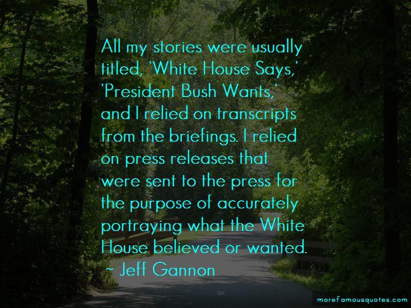 Jeff Gannon Quotes Pictures 3
