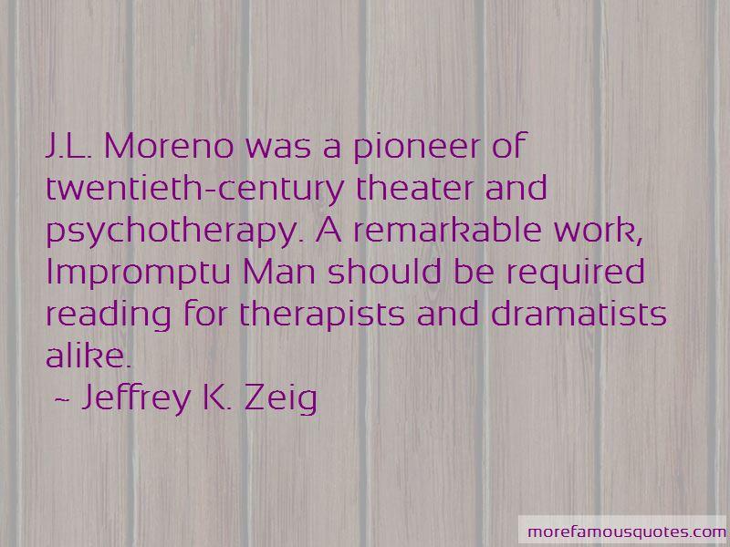 Jeffrey K. Zeig Quotes Pictures 3