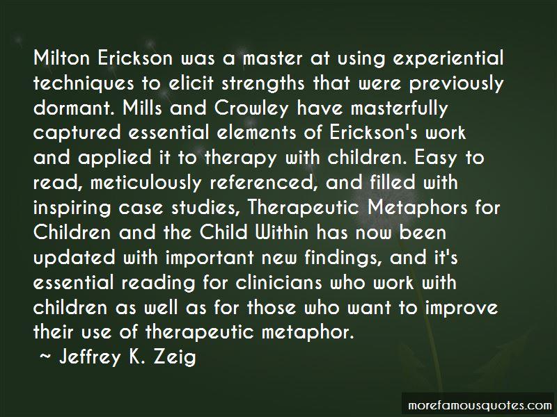Jeffrey K. Zeig Quotes Pictures 4