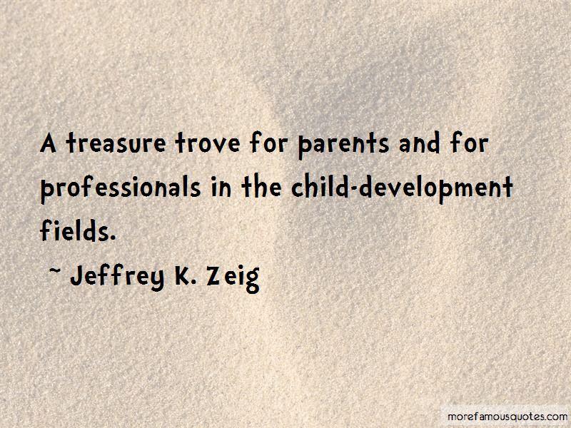 Jeffrey K. Zeig Quotes