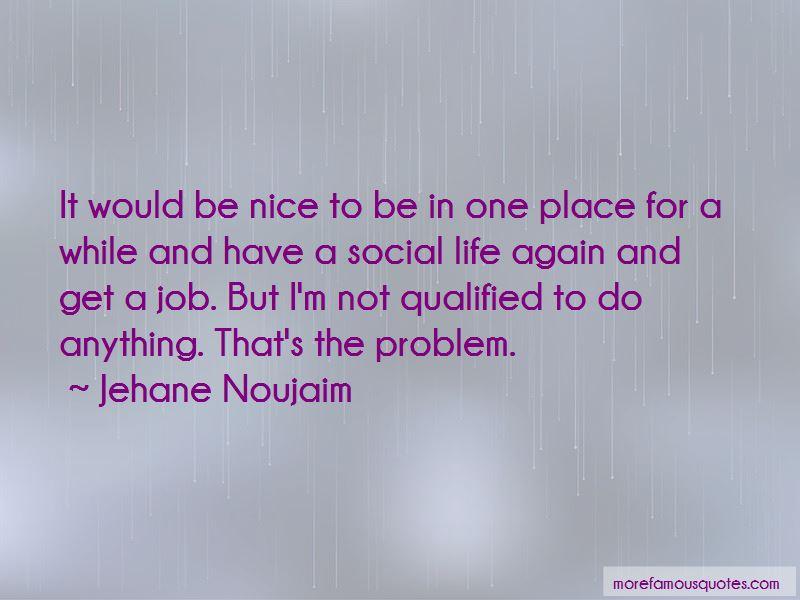 Jehane Noujaim Quotes Pictures 4