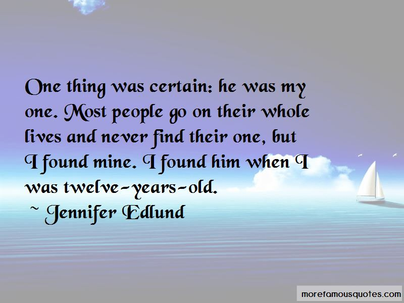 Jennifer Edlund Quotes
