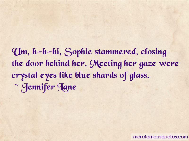 Jennifer Lane Quotes Pictures 4
