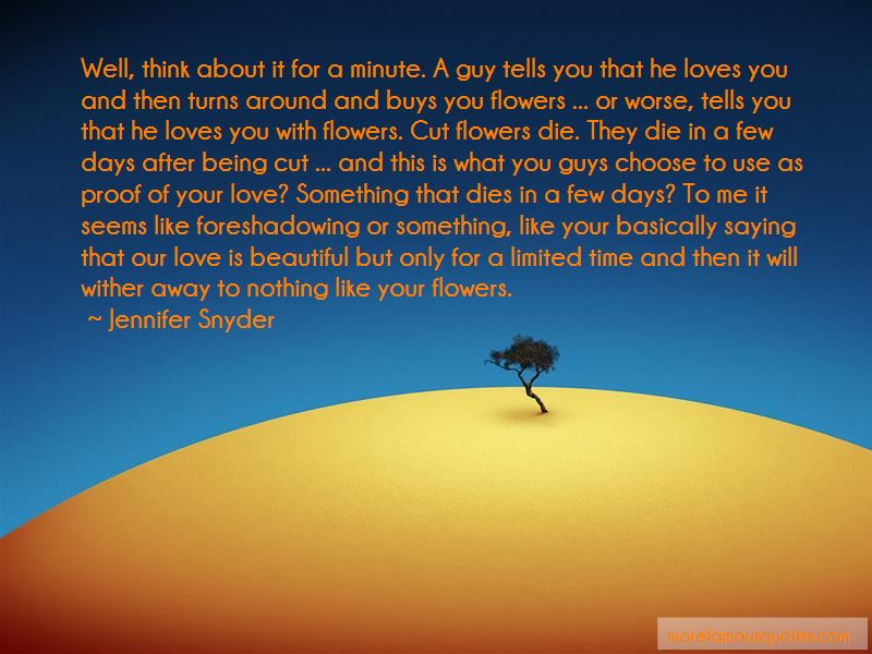 Jennifer Snyder Quotes