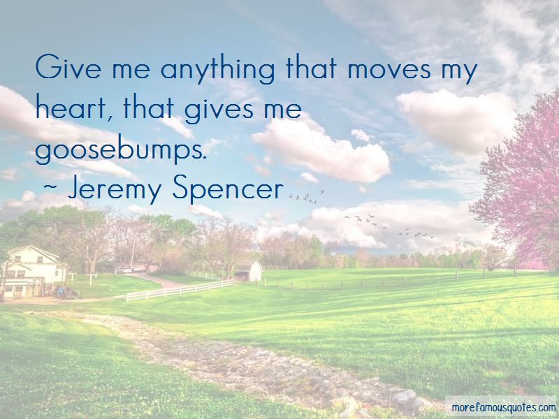 Jeremy Spencer Quotes