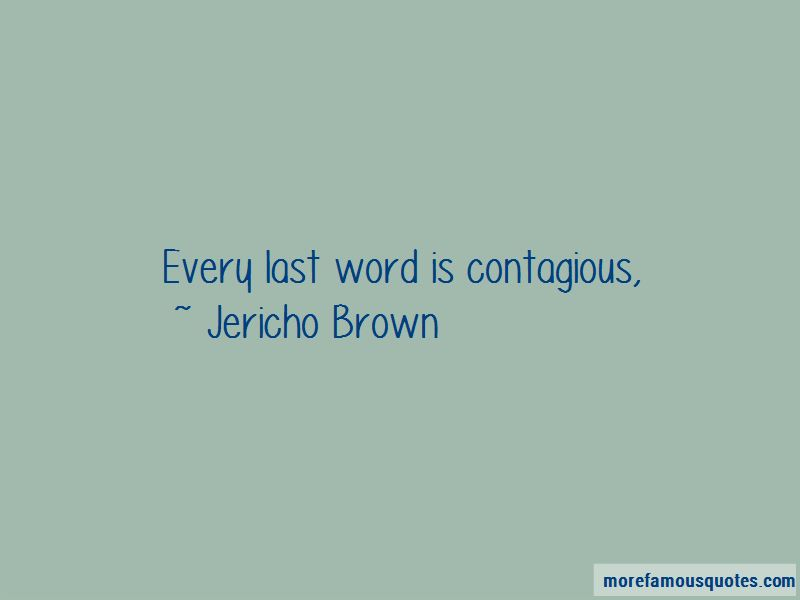 Jericho Brown Quotes Pictures 2