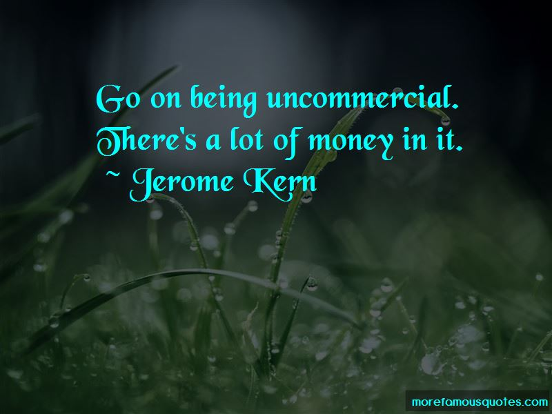 Jerome Kern Quotes Pictures 2