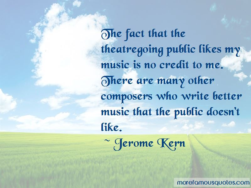 Jerome Kern Quotes Pictures 4