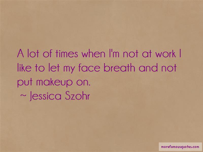 Jessica Szohr Quotes Pictures 2
