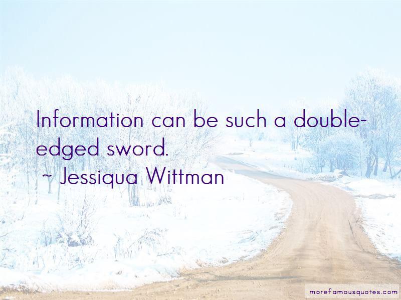 Jessiqua Wittman Quotes