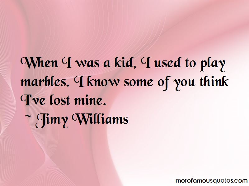 Jimy Williams Quotes Pictures 2