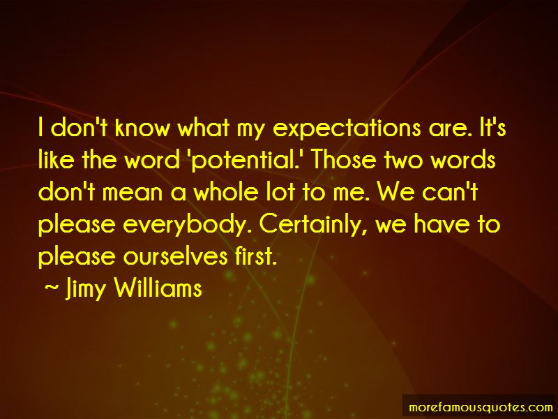 Jimy Williams Quotes Pictures 3