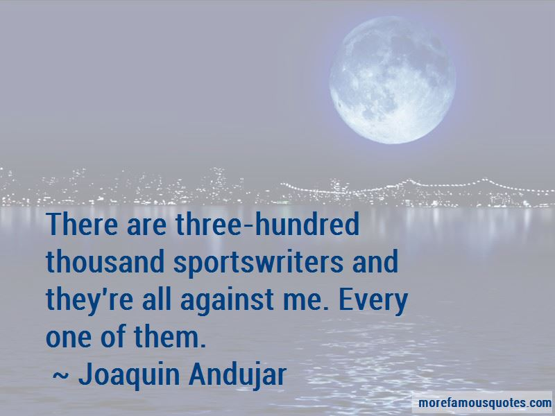 Joaquin Andujar Quotes Pictures 2