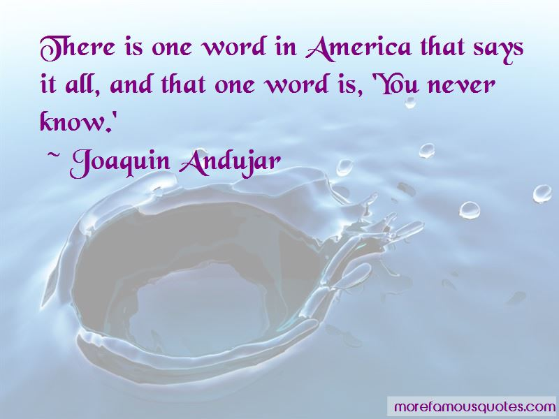 Joaquin Andujar Quotes Pictures 3