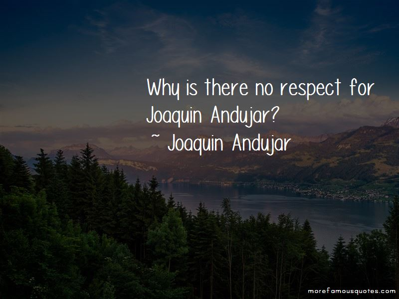 Joaquin Andujar Quotes Pictures 4