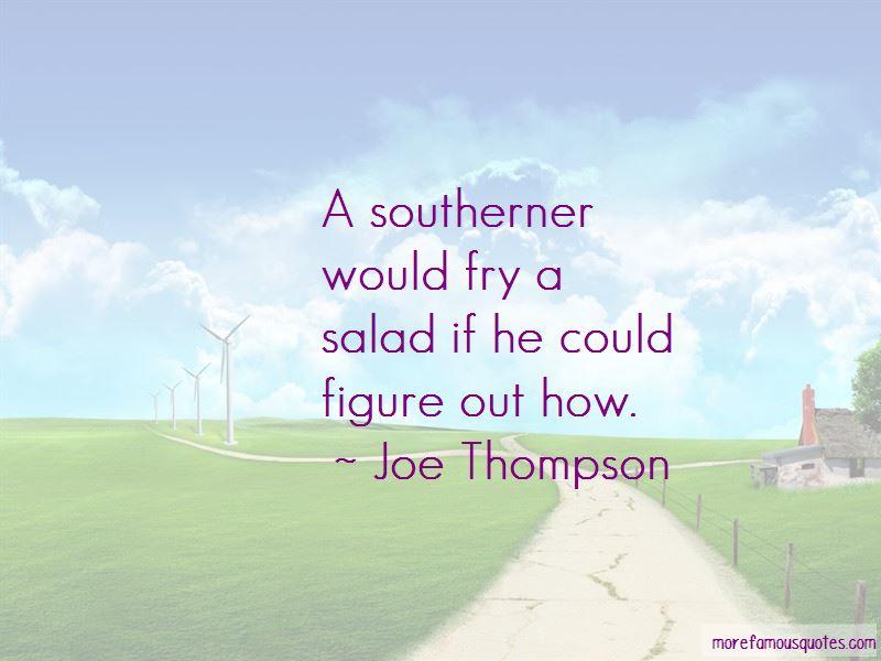 Joe Thompson Quotes
