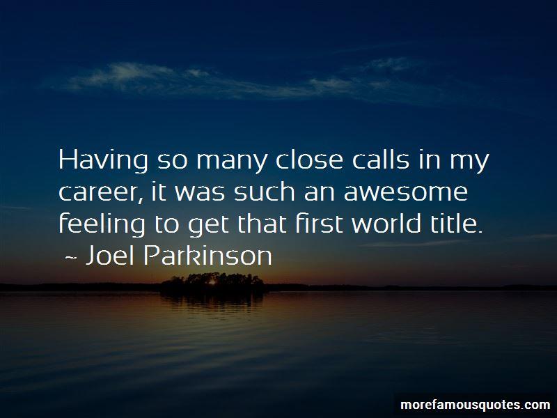 Joel Parkinson Quotes Pictures 2