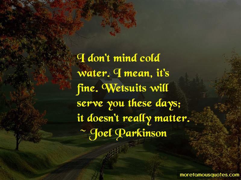 Joel Parkinson Quotes Pictures 3