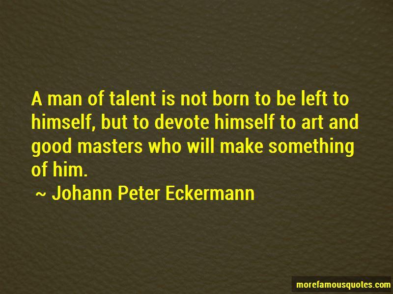 Johann Peter Eckermann Quotes Pictures 2