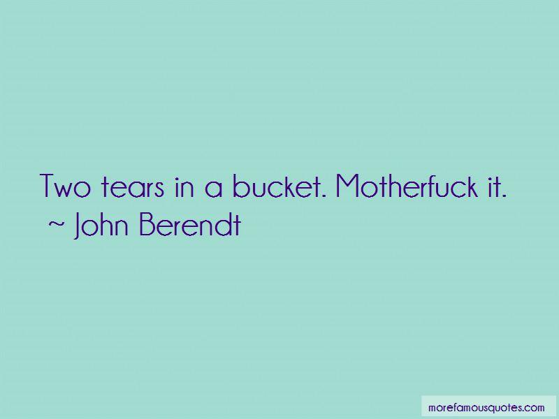 John Berendt Quotes