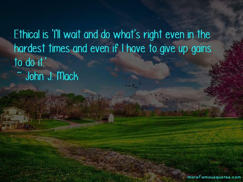 John J. Mack Quotes
