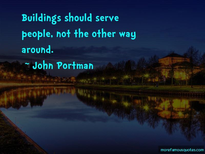 John Portman Quotes Pictures 2