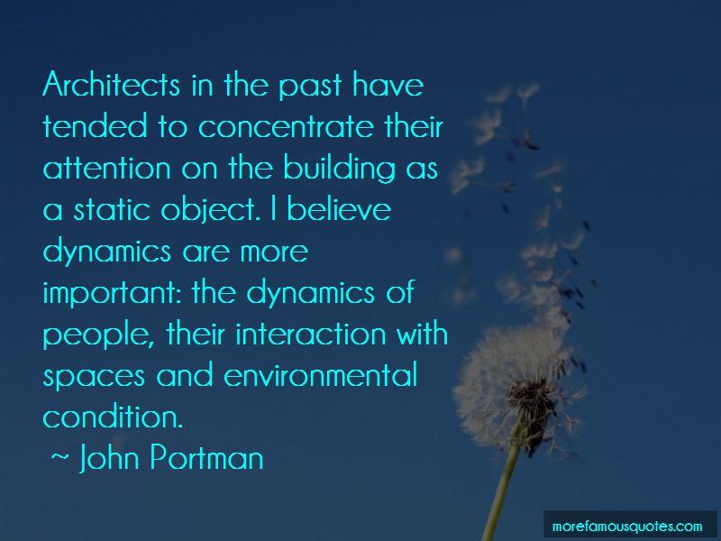 John Portman Quotes Pictures 3