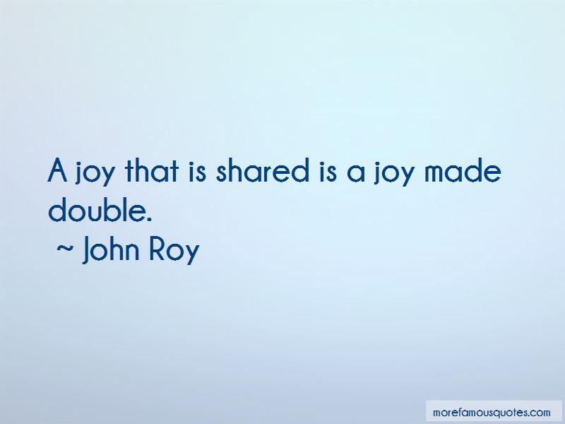 John Roy Quotes