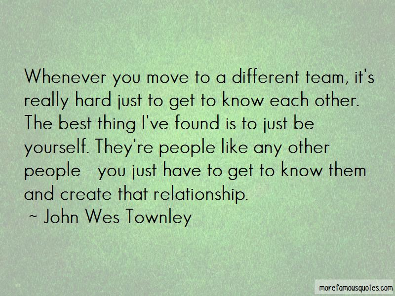 John Wes Townley Quotes Pictures 3