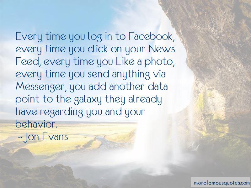 Jon Evans Quotes
