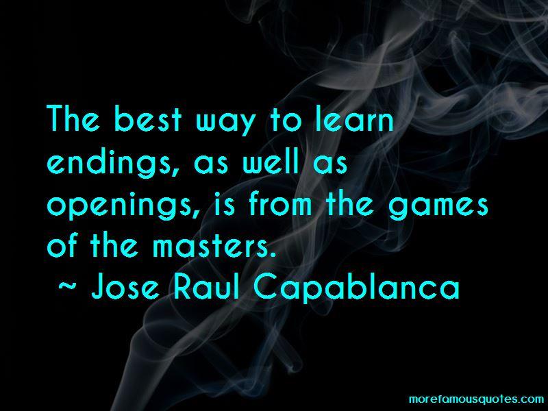 Jose Raul Capablanca Quotes Pictures 2