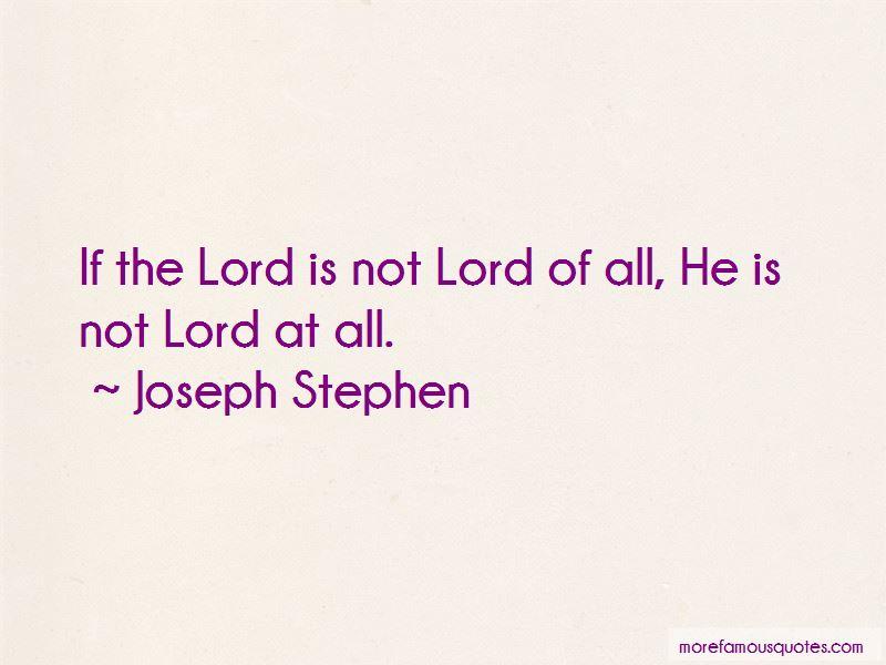 Joseph Stephen Quotes Pictures 3