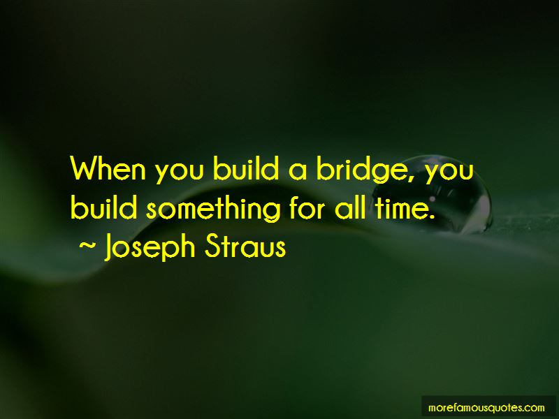 Joseph Straus Quotes