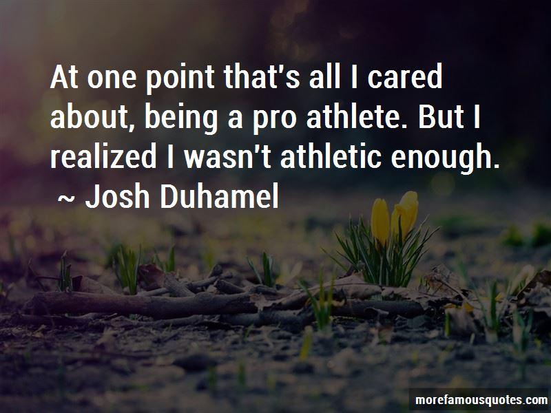 Josh Duhamel Quotes Pictures 4