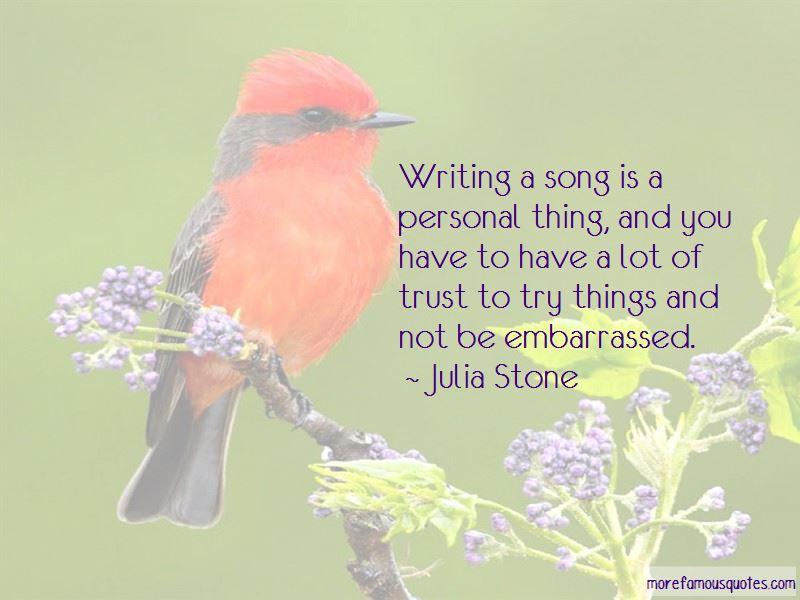 Julia Stone Quotes
