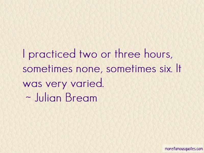 Julian Bream Quotes