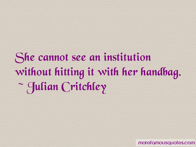 Julian Critchley Quotes Pictures 3