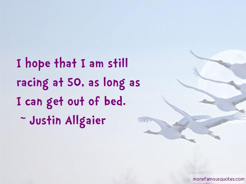 Justin Allgaier Quotes Pictures 2