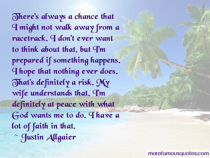 Justin Allgaier Quotes Pictures 4