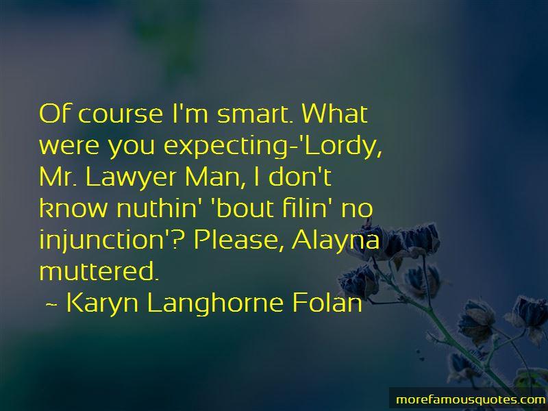 Karyn Langhorne Folan Quotes