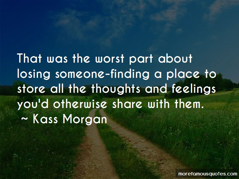 Kass Morgan Quotes Pictures 2