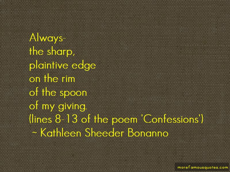 Kathleen Sheeder Bonanno Quotes