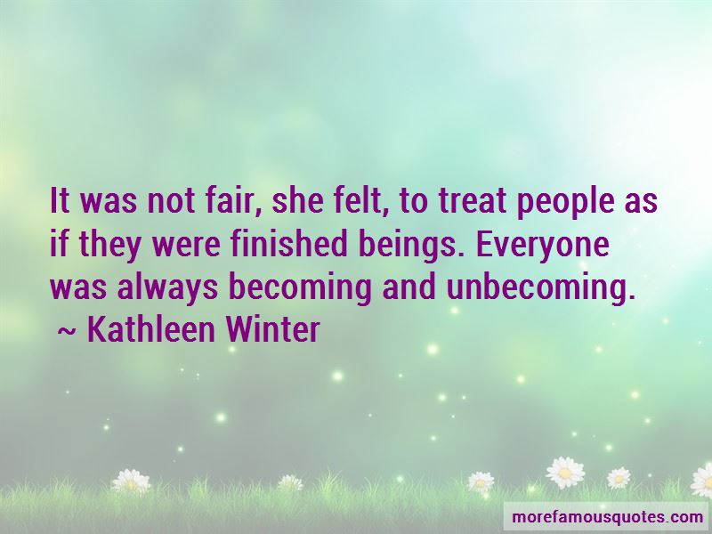 Kathleen Winter Quotes Pictures 2