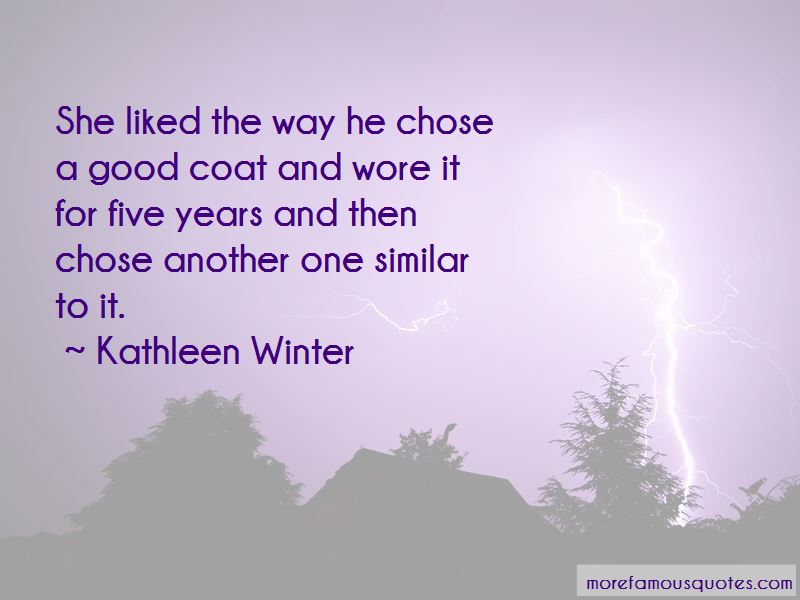 Kathleen Winter Quotes Pictures 3