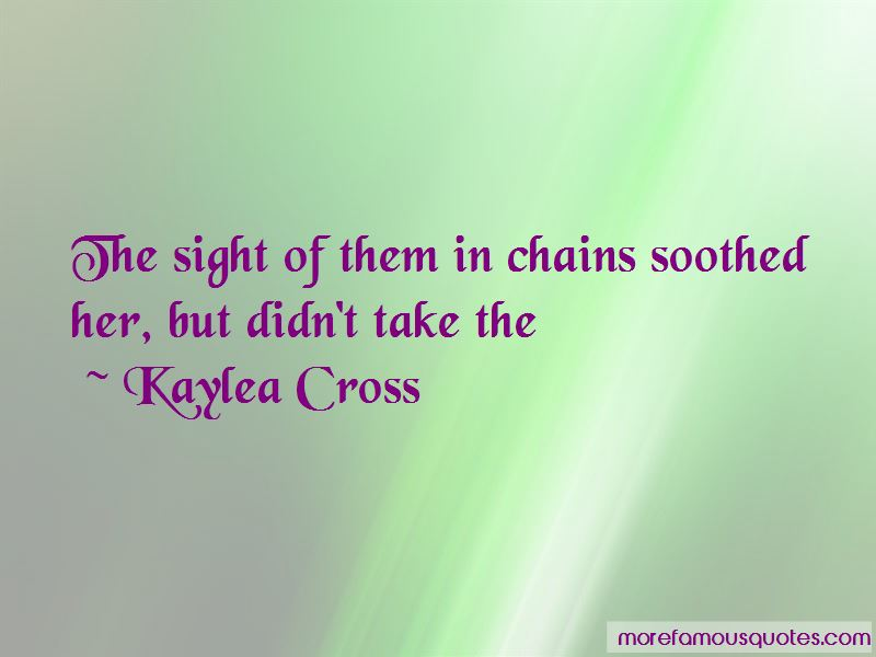 Kaylea Cross Quotes Pictures 2