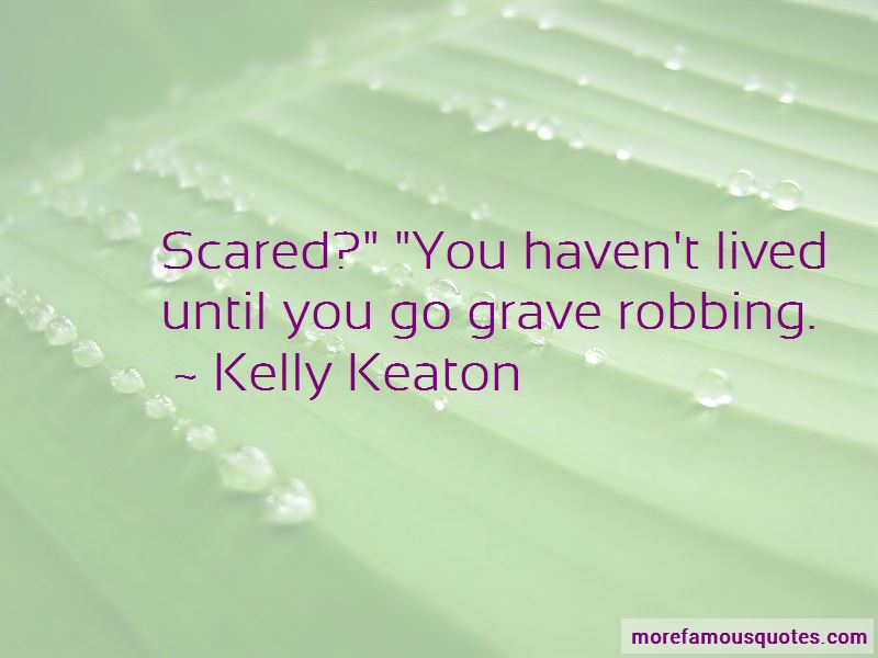 Kelly Keaton Quotes Pictures 2
